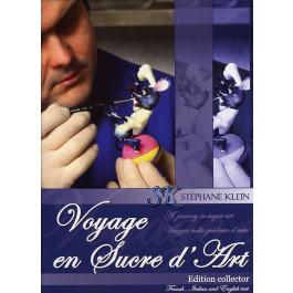 Voyage en Sucre d'Art   Stéphane Klein