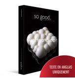 So Good - The Magazine of Haute Patisserie