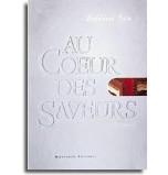Au Coeur des Saveurs | Frédéric Bau