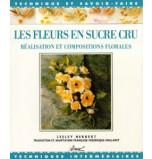 Les Fleurs en Sucre Cru | Lesley Herbert, Frédérique Mollaret